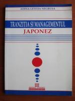 Adina Letitia Negrusa - Tranzitia si managementul japonez