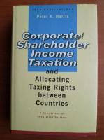 Peter A. Harris - Corporate / Shareholder Income Taxation