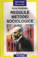 Emile Durkheim - Regulile metodei sociologice