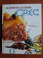 Theodore Kyriakou - Aujourd'hui je cuisine grec
