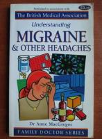 Anne McGregor - Understanding migraine and other headaches