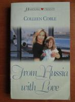 Colleen Coble - From Russia with love