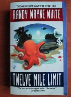 Randy Wayne White - Twelve mile limit