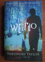Theodore Taylor - The weirdo