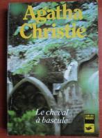 Agatha Christie - Le cheval a bascule