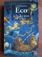 Umberto Eco - L`ile du jour d`avant