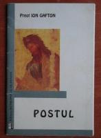 Ion Gafton - Postul