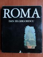 comperta: Dan Er. Grigorescu - Roma