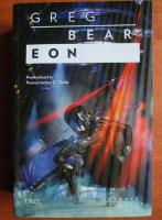 Greg Bear - Eon