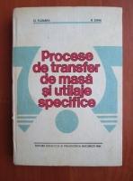 O. Floarea - Procese de transfer de masa si utilaje specifice