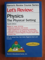 Mirian A. Lazar - Physics. The Physical Setting