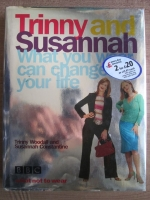 Trinny Woodall - What You Wear Can Change Your Life