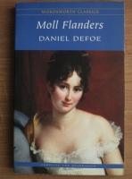 Daniel Defoe - Moll Flanders (in limba engleza)
