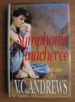 Virginia C. Andrews - Symphonie inachevee