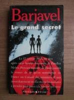 Rene Barjavel - Le grand secret