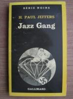 H. Paul Jeffers - Jazz Gang