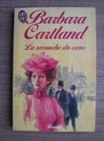 Barbara Cartland - La revanche du coeur