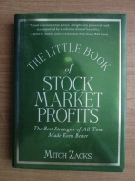Mitch Zacks - The Little Book of Stock Market Profits