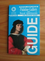 Marco Chiarini - Pitti Palace. Pallatine Gallery and Royal Apartments. The official guide
