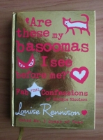 Louise Rennison - Are these my basoomas I see before me?