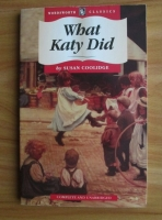 Susan Coolidge - What Katy did
