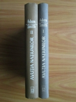 Adam Smith - Avutia natiunilor (2 volume)