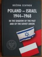comperta: Bozena Szaynok - Poland - Israel 1944-1968. In the shadow of the past and of the sovie union