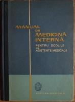 C. Paunescu - Manual de medicina interna pentru scolile de asistente medicale