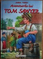 Mark Twain - Aventurile lui Tom Swayer