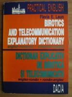 comperta: Flavia E. Laun - Dictionar explicativ de birotica si telecomunicatii englez-roman, roman-englez