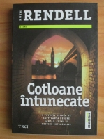 Ruth Rendell - Cotloane intunecate