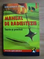 Rene Lacroix a L'Henri - Manual de radiestezie. Teorie si practica