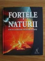 Fortele naturii. Enciclopedie pentru copii