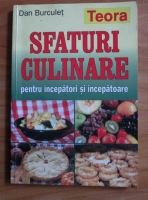Dan Burculet - Sfaturi culinare pentru incepatori si incepatoare
