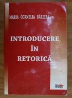 comperta: Maria Cornelia Barliba - Introducere in retorica