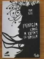 comperta: Ina Ilie - Femeia care a uitat sa nasca