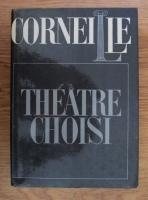 Anticariat: Corneille - Theatre choisi