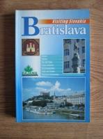 Visiting Slovakia. Bratislava