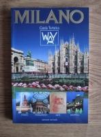 Milano. Guida turistica