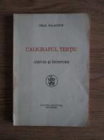 Anticariat: Gala Galaction - Caligraful Tertiu. Adevar si fictiune (1929)