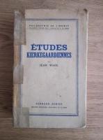Jean Wahl - Etudes Kierkegaardiennes (1938)