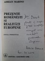 Adrian Marino - Prezente romanesti si realitati europene (cu autograful autorului)