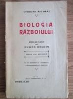 Georg-Fr. Nicolai - Biologia razboiului