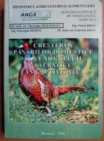 comperta: Gheorghe Stefanescu - Cresterea pasarilor domestice si a unor specii salbatice in captivitate
