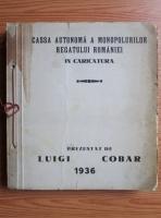 Luigi Cobar - Cassa autonoma a monopolurilor Regatului Romaniei in caricatura (1936)