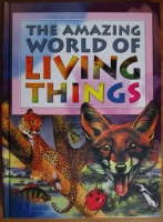 The Amazing World of Living Things