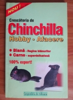 Roberta Tartaseanu - Crescatoria de chinchilla. Hobby-afacere
