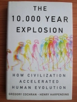 Gregory Cochran - The 10000 year explosion. How civilization accelerated human evolution
