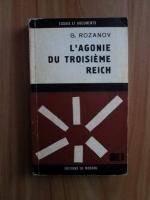 Anticariat: G. Rozanov - L agonie du troisieme reich