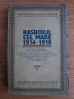 comperta: C. Gavanescul - Rasboiul ce mare 1914-1918